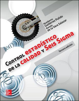 Control estadístico de la calidad y Seis Sigma, 3ra Edición – Humberto Gutiérrez Pulido