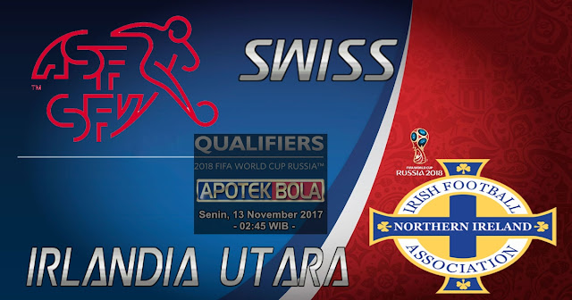 Swiss vs Irlandia Utara 13 November 2017