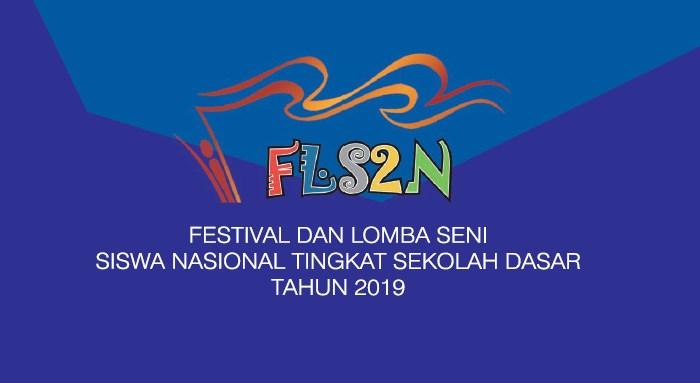 Petunjuk Pelaksanaan FLS2N SD Tahun 2019