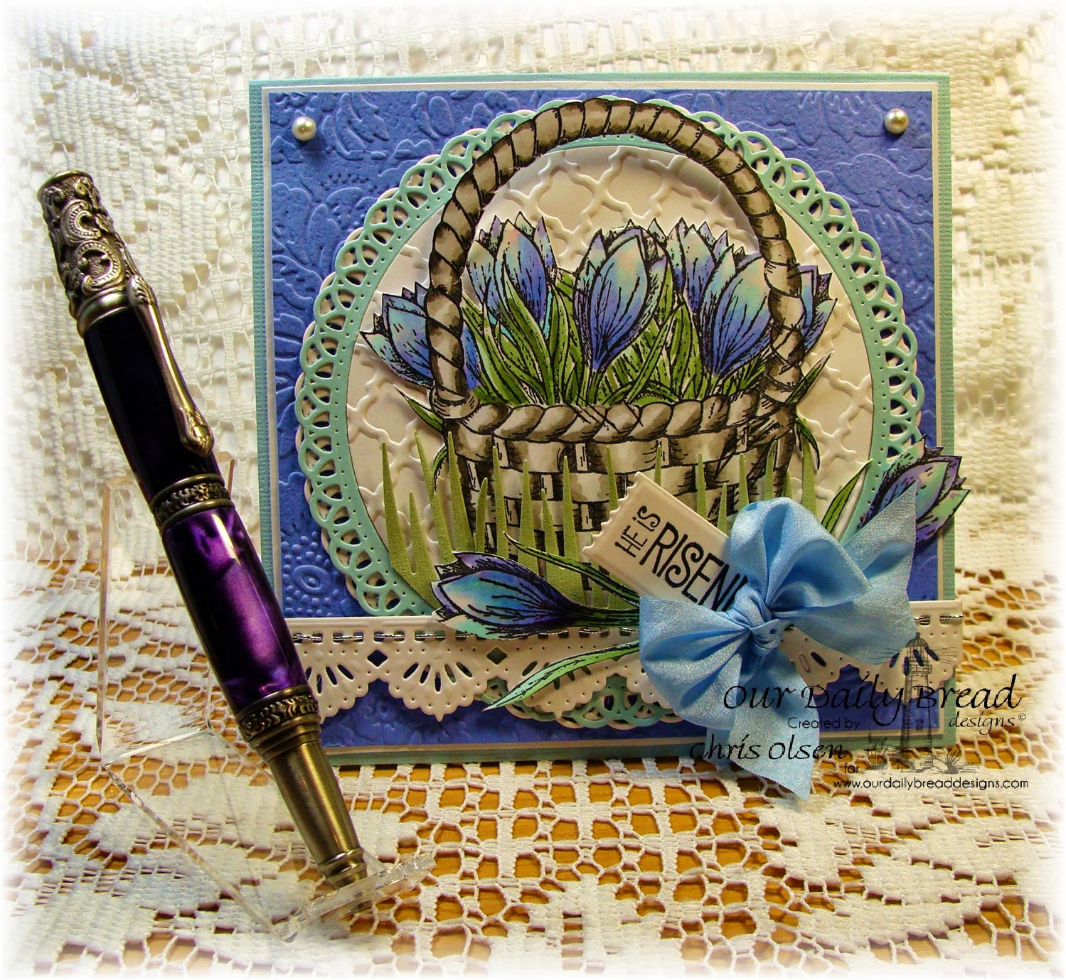 Our Daily Bread Designs, The Lord is Risen, Basket of Blessings, Happy Resurrection Day, Mini Tag dies, Beautiful Borders die, grass dies, designed by Chris Olsen, amethyst Victorian pen, Chiselinknmore, Etsy