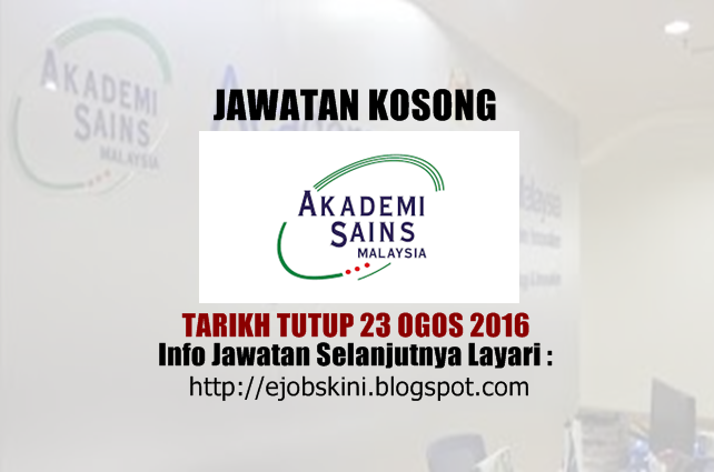 Jawatan Kosong Akademi Sains Malaysia (ASM) Ogos 2016