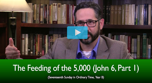 The Feeding of the 5,000 (The Mass Readings Explained)