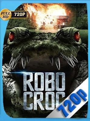 RoboCroc (2013) HD[720P]latino[GoogleDrive] DizonHD