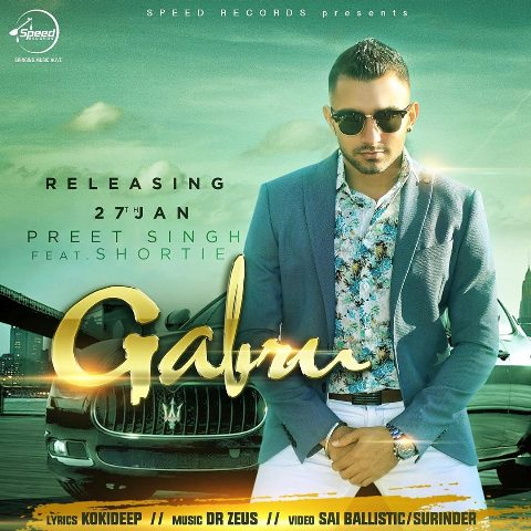Gabru Song Lyrics & Video - Preet Singh ft. Shortie | Latest Punjabi Song 2016
