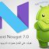 تعرف على أفضل مميزات أندرويد نوجا 7.0 Android Nougat