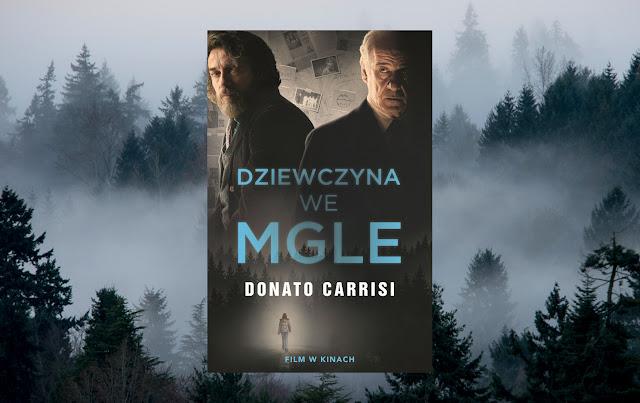 #313. Dziewczyna we mgle - Donato Carrisi