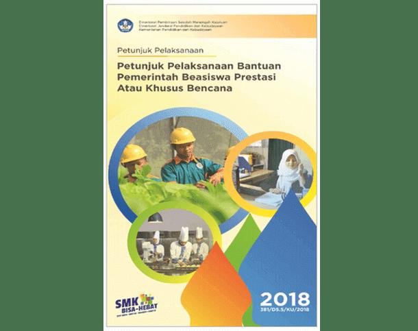 Berikut ini adalah berkas Petunjuk Pelaksana Bantuan Pemerintah Beasiswa Prestasi atau Kh Juklak Bantuan Pemerintah Beasiswa Prestasi atau Khusus Bencana Tahun 2018