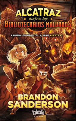 LIBRO - Alcatraz contra los Bibliotecarios malvados 1  Brandon Sanderson (Ediciones B   B de Blok - 6 Julio 2016)  LITERATURA JUVENIL  Comprar en Amazon España