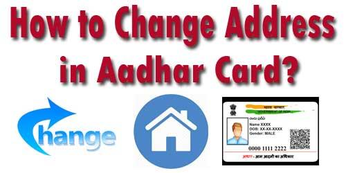 how-to-change-address-in-aa How to Change Address in Aadhaar Card Online Mode
