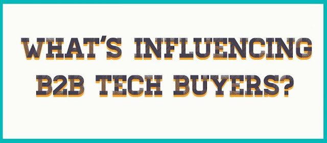 What's influencing B2B tech buyers? [infographic]