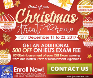 JROOZ FREE IELTS/UKVI/OET CHRISTMAS TREAT PROMO  Join us on December 11-23, 2017  Group of 3 Promo 5+1 Promo IELTS Retakers Promo 1000 OFF on Review Fee 50% Reimbursement of OET Exam (coming from our Trusted Partners) Review Now Pay Later  Refer a Friend and receive PHP500 discount on your IELTS REVIEW FEE