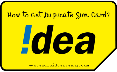 how to get duplicate sim card in idea
