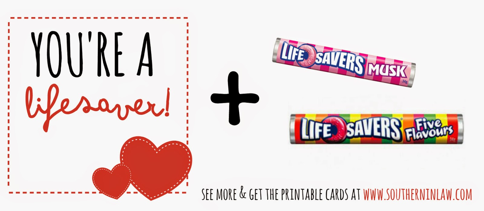 You're a lifesaver valentines gift idea - Punny Valentines Gift Ideas Free Printable Valentines Cards