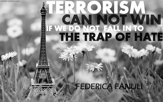 OPINION | Terrorism Cannot Win, If We Do Not Fall Into The Trap of Hate by Federica Fanuli