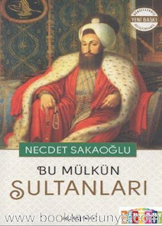 Necdet Sakaoğlu - Bu Mülkün Sultanları