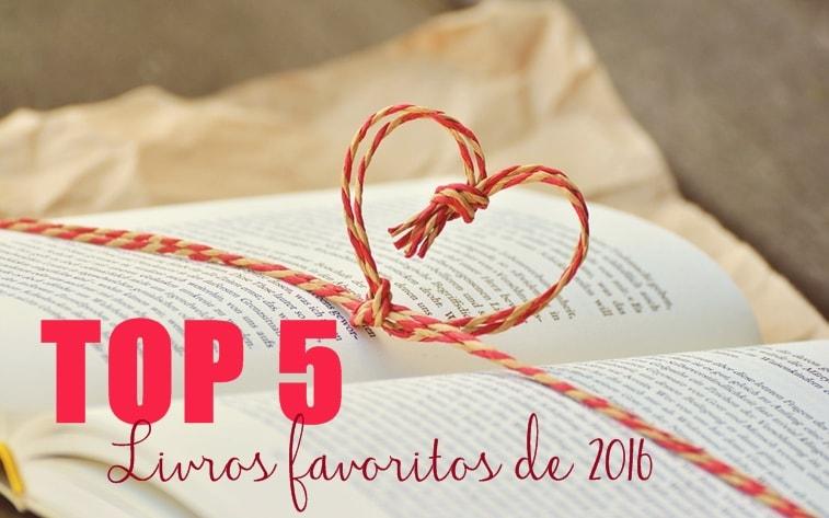 top 5 livros favoritos lidos em 2016