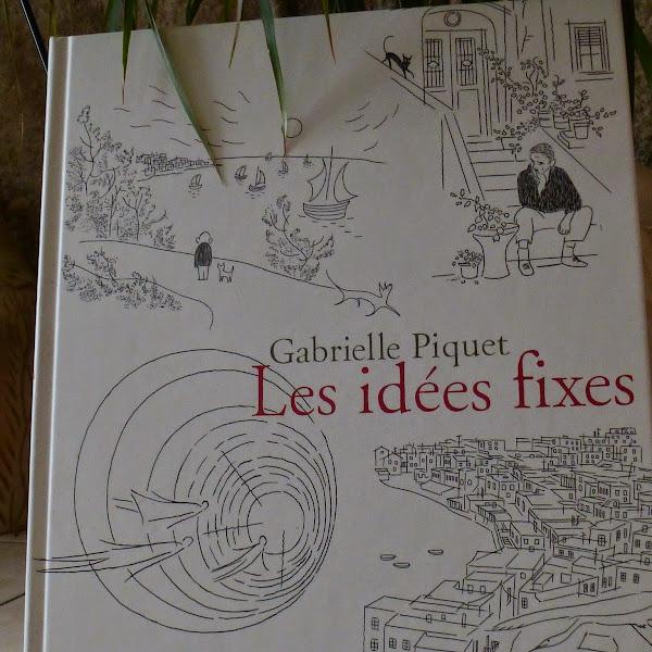 Les idées fixes de Gabrielle Piquet