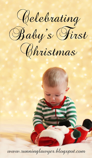Celebrating Baby's First Christmas - ideas, traditions and favorite items