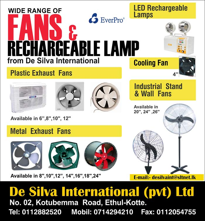 Wide range of fans and rechargeable lamp.