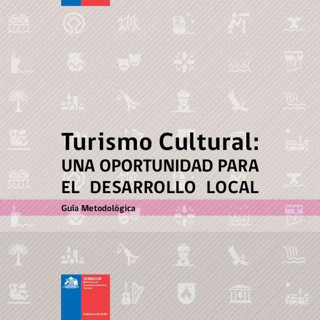 Turismo cultural: Una oportunidad para el desarrollo local
