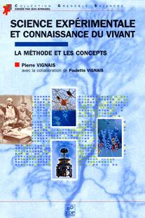 Télécharger Livre Gratuit Science expérimentale et connaissance du vivant - La méthode et les concepts pdf