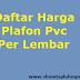 Daftar Harga Plafon PVC Per Lembar Terbaru