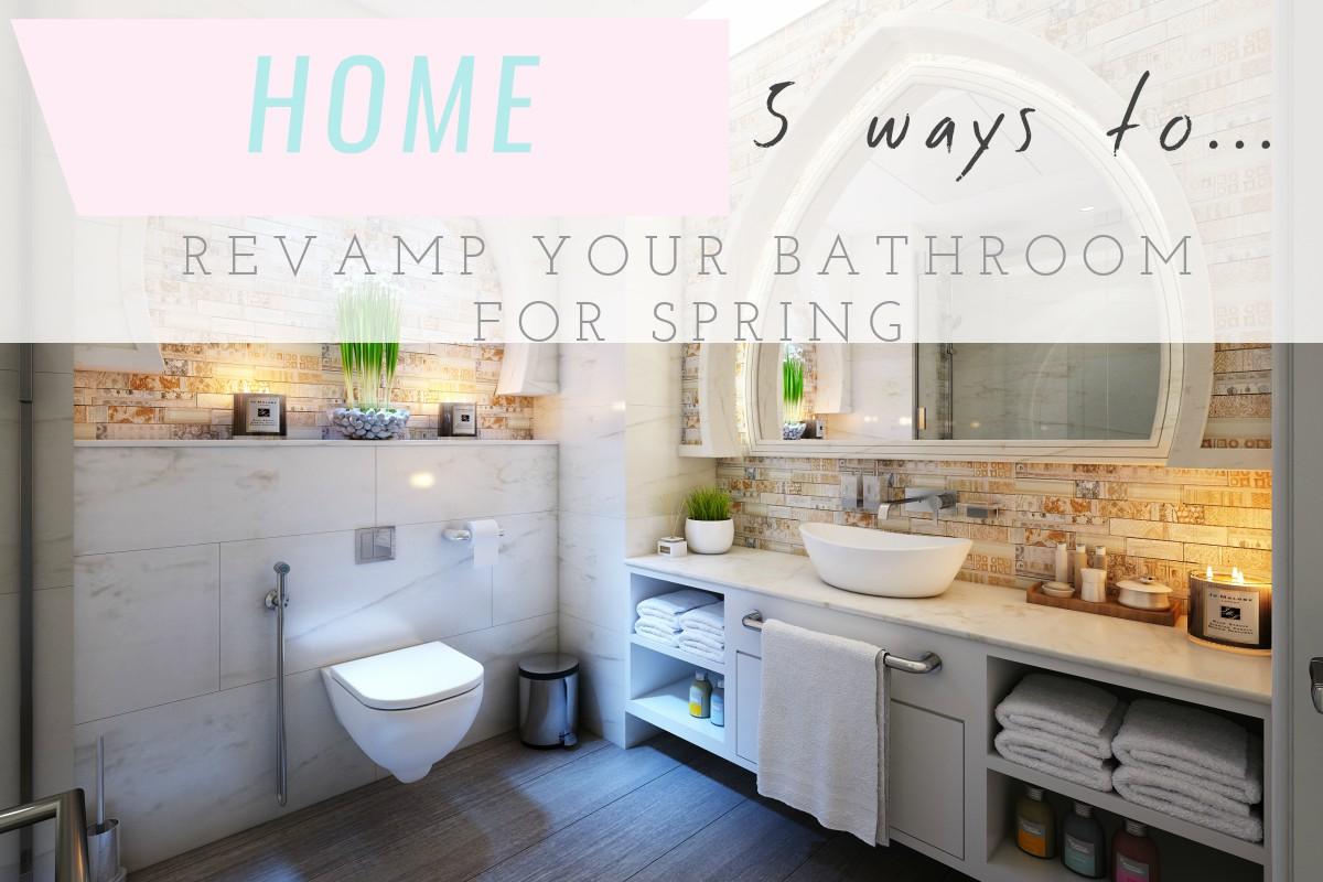 Seek my scribbles for Easy ways to revamp your bathroom