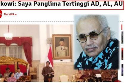 Jokowi: Saya Panglima Tertinggi. Guru Besar Unhan: Presiden Bukan Panglima Tertinggi