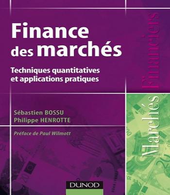 Finance des marchés:Techniques quantitatives et applications pratiques PDF