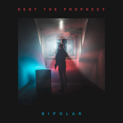 Deny The Prophecy - Bipolar (EP) - Album Download, Itunes Cover, Official Cover, Album CD Cover Art, Tracklist