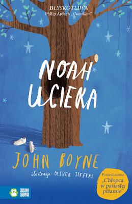 John Boyne. Noah ucieka.