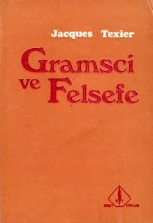 Jacgues Texier - Gramsci ve Felsefe