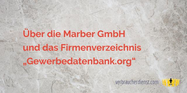 """Titel: Über die Marber GmbH und das Firmenverzeichnis """"Gewerbedatenbank.org"""""""