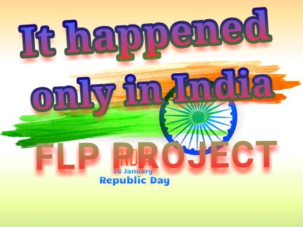 It Happens Only In India Desh Bhakti Fl Project