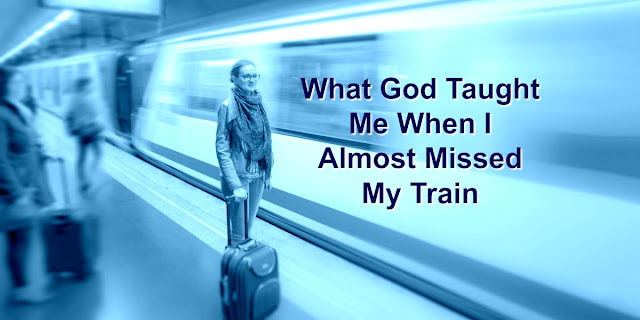What God Taught Me About Strength When I Almost Missed My Train