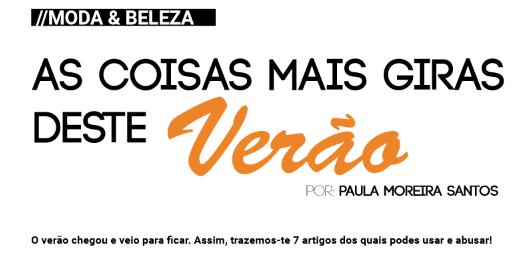 AS COISAS MAIS GIRAS DESTE VERÃO    SAIU NA BLOGAZINE #1