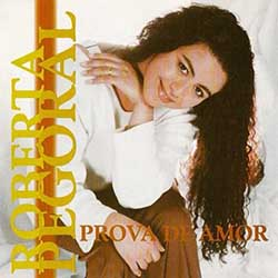 CD Prova de Amor - Roberta Pegoral