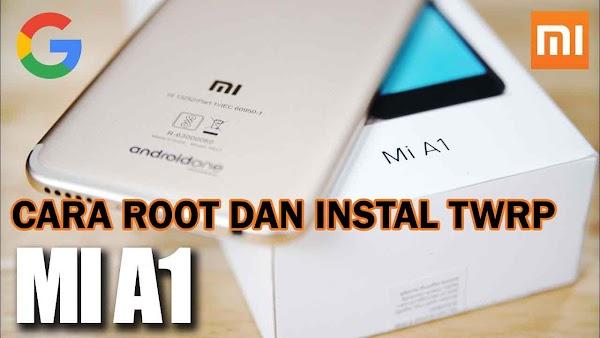 Cara Root Xiaomi Mi A1 , Unlock Bootloader dan Instal TWRP
