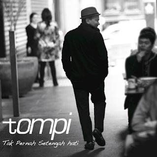 Download Lagu Tompi Tak Pernah Setengah Hati Mp3 Full Rar 2010