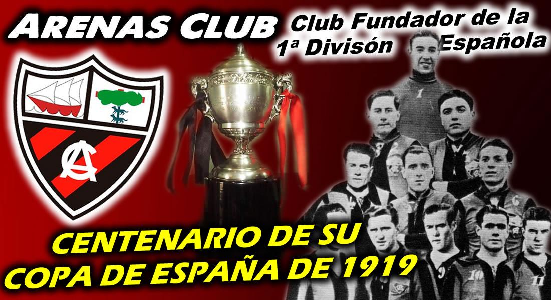 Arenas Club de Getxo cumple el Centenario de ganar la Copa de España de 1919 ArenasClubGetxo--Miniatura