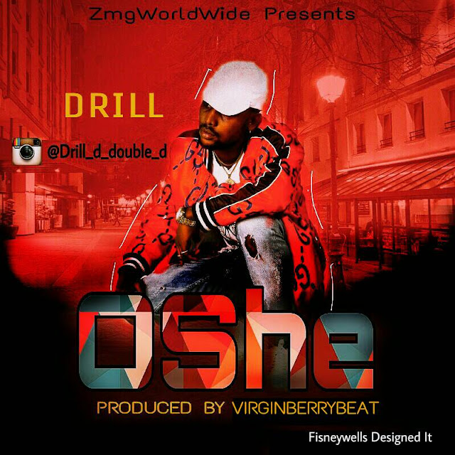 [Music] Drill – Oshe @drill_d_double_d (Prod. Virginberrybeat)