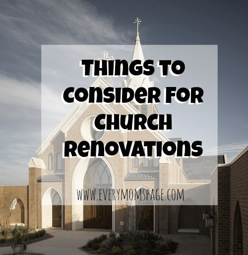 Things to Consider for Church Renovations