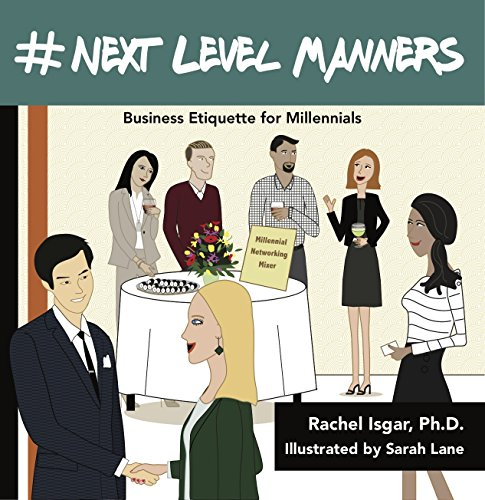 next-level-manners, business-etiquette-millennials, rachel-isgar, book
