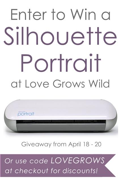 Enter to WIN a Silhouette Portrait at Love Grows Wild! www.lovegrowswild.com #giveaway #silhouette