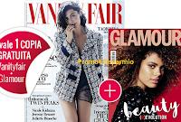 Logo Vanity Fair ti regala Glamour : ritira le due copie omaggio