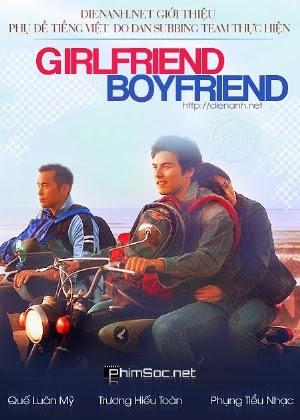 Bạn Gái Bạn Trai | Girlfriend Boyfriend (2012)