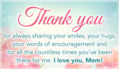 Mother's day thank you quotes sayings from son Daughter for mommy