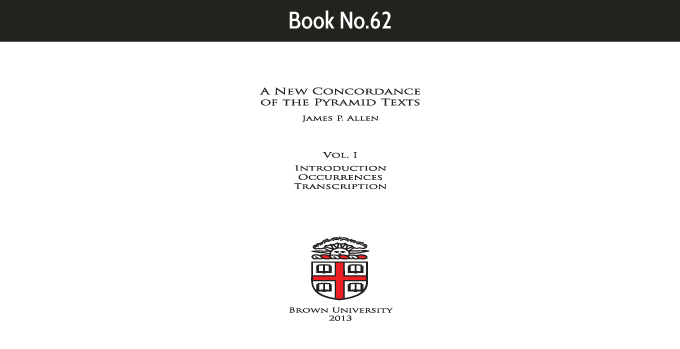A New Concordance of the Pyramid Texts Volume I
