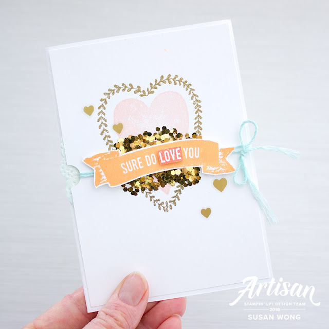 Sure Do Love You + Gold Glitter Flakes - Susan Wong for Stampin' Up! Artisan Blog Hop