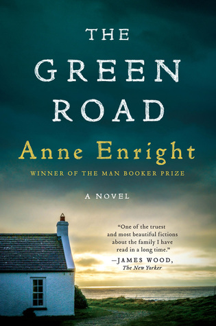 Anne Enright's novel The Green Road.